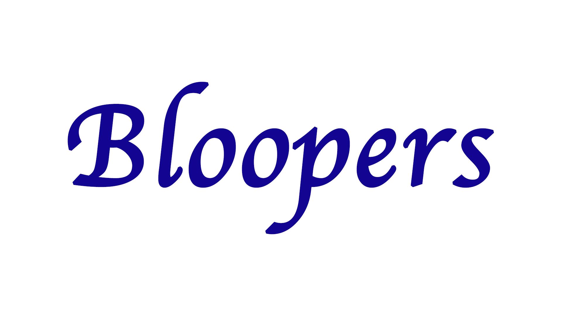 bloopers.com